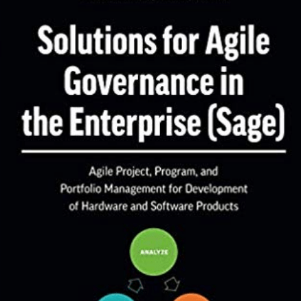 Solutions for Agile Governance in the Enterprise (Sage)